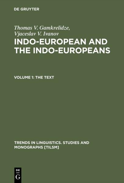 Indo-European and the Indo-Europeans, 2 Teile als Buch