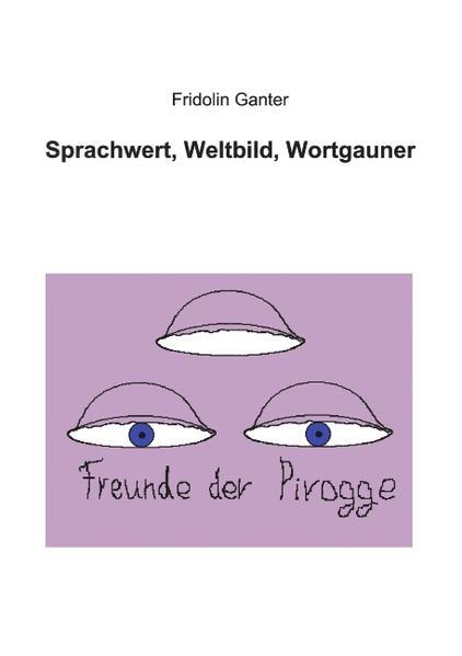 Sprachwert, Weltbild, Wortgauner als Buch
