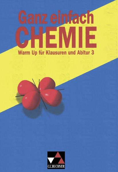 Ganz einfach Chemie 3. Organische Chemie als Buch