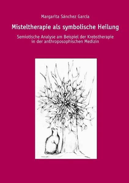 Misteltherapie als symbolische Heilung als Buch