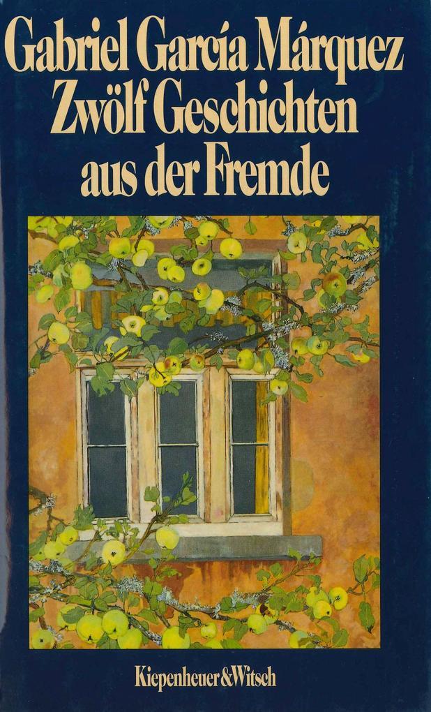 Zwölf Geschichten aus der Fremde als Buch
