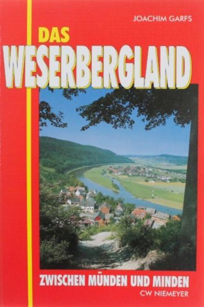 Das Weserbergland zwischen Münden und Minden als Buch