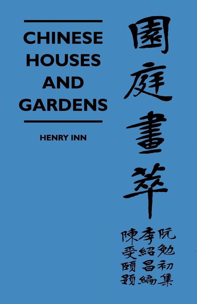 Chinese Houses And Gardens als Taschenbuch von ...