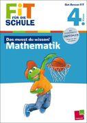 Fit für die Schule: Das musst du wissen! Mathematik 4. Klasse