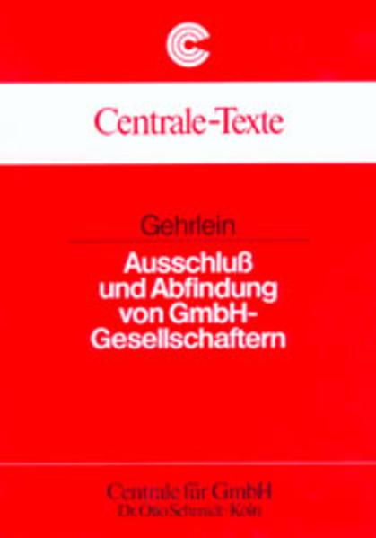 Ausschluß und Abfindung von GmbH-Gesellschaftern als Buch