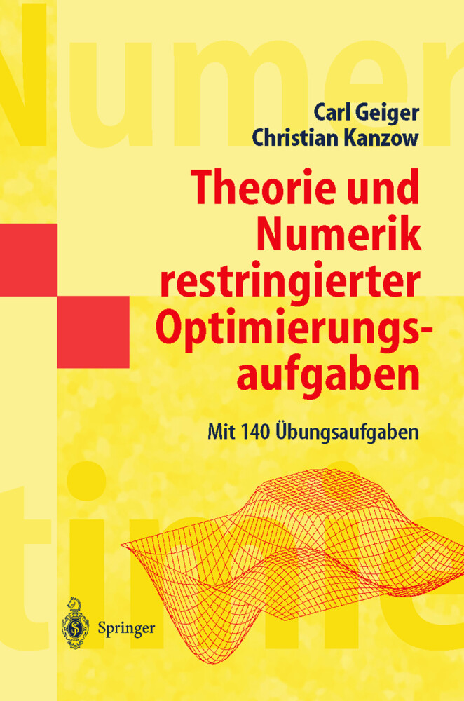 Theorie und Numerik restringierter Optimierungsaufgaben als Buch