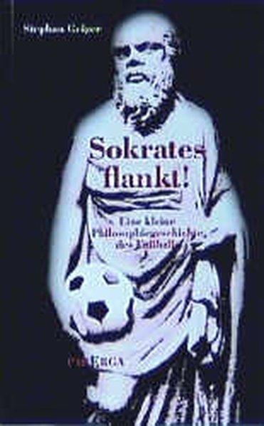 Sokrates flankt! als Buch