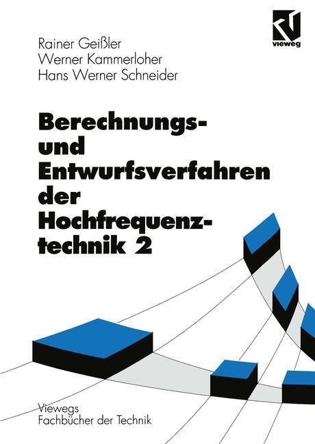 Berechnungs- und Entwurfsverfahren der Hochfrequenztechnik als Buch