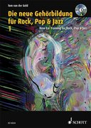 Die neue Gehörbildung für Rock, Pop& Jazz 1 / New Ear Training for Rock, Pop & Jazz 1