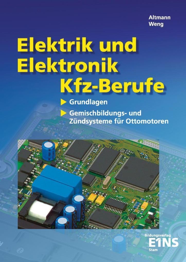 Elektrik und Elektronik für Kfz-Berufe als Buch