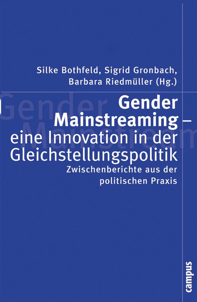 Gender Mainstreaming - eine Innovation in der Gleichstellungspolitik als Buch