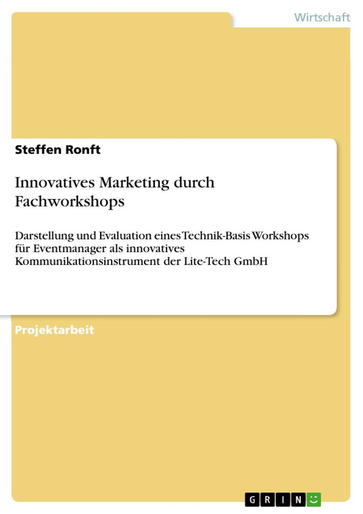 Innovatives Marketing durch Fachworkshops als B...