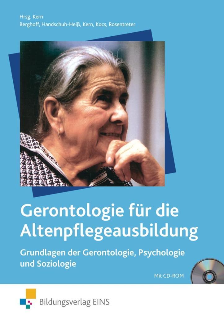 Gerontologie für die Altenpflegeausbildung 1 als Buch