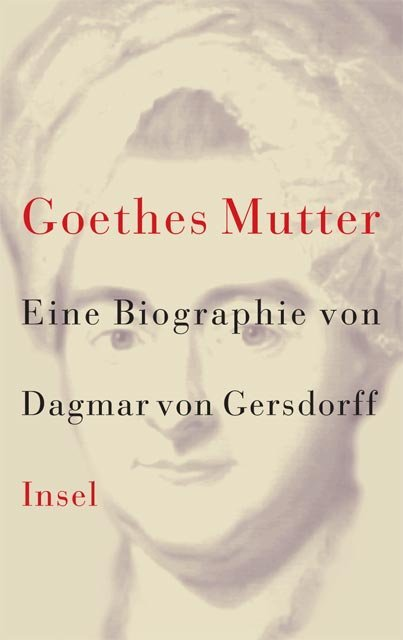 Goethes Mutter als Buch