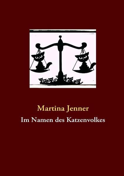 Im Namen des Katzenvolkes als Buch von Martina Jenner - Martina Jenner