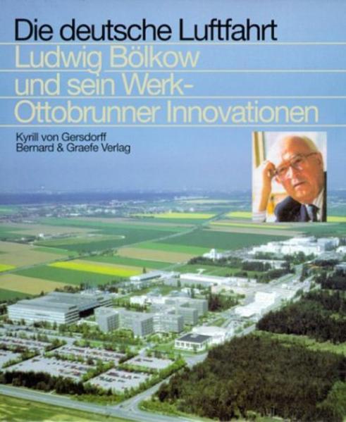 Ludwig Bölkow und sein Werk als Buch