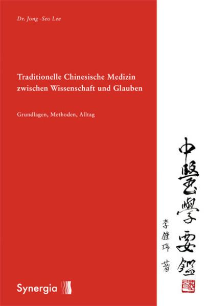 Traditionelle Chinesische Medizin zwischen Wiss...