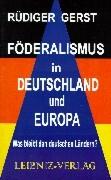 Föderalismus in Deutschland und Europa als Buch