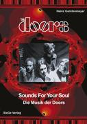 The Doors - Sounds for your Soul - Die Musik der Doors