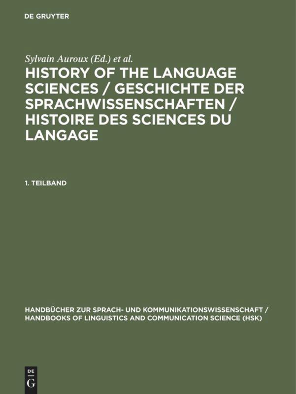 History of the Language Sciences / Geschichte der Sprachwissenschaften / Histoire des sciences du langage. 1. Teilband als Buch (gebunden)