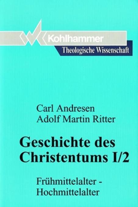 Geschichte des Christentums I/2 als Buch