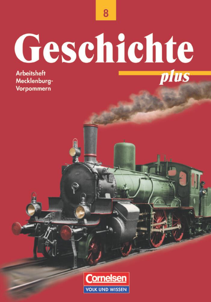 Geschichte plus 8. Arbeitsheft. Mecklenburg-Vorpommern als Buch