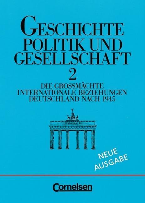 Geschichte. Politik und Gesellschaft II. Neue Ausgabe als Buch