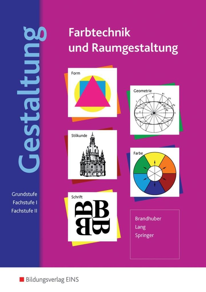 Gestaltung - Farbtechnik und Raumgestaltung als Buch
