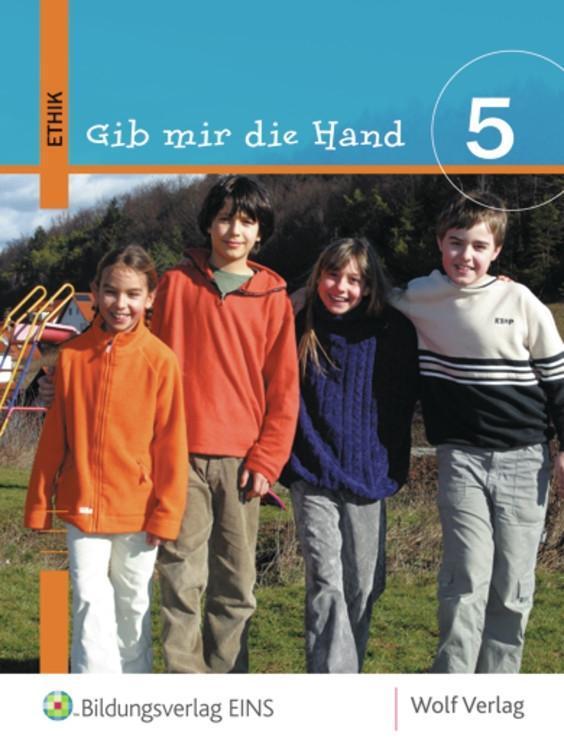 Gib mir die Hand. Ethik 5. Schülerbuch als Buch