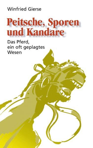Peitsche, Sporen und Kandare als Buch