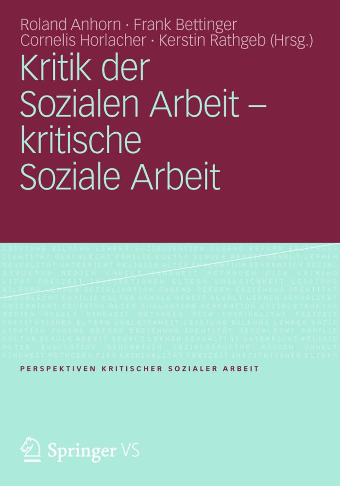 Kritik der Sozialen Arbeit - kritische Soziale ...