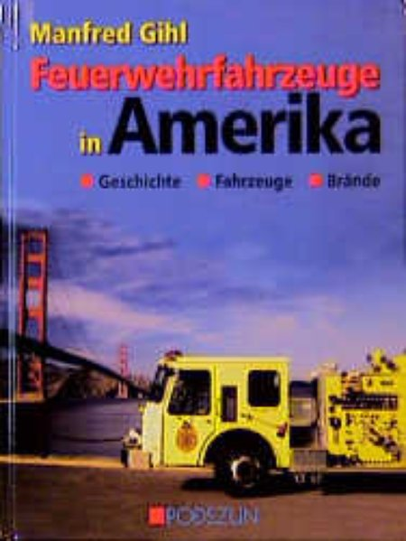 Feuerwehrfahrzeuge in Amerika als Buch
