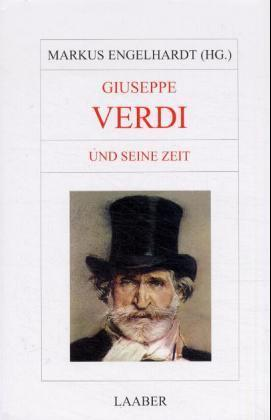 Giuseppe Verdi und seine Zeit als Buch
