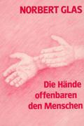 Die Hände offenbaren den Menschen