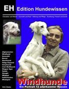 Windhunde - Ein Portrait 12 anerkannter Rassen