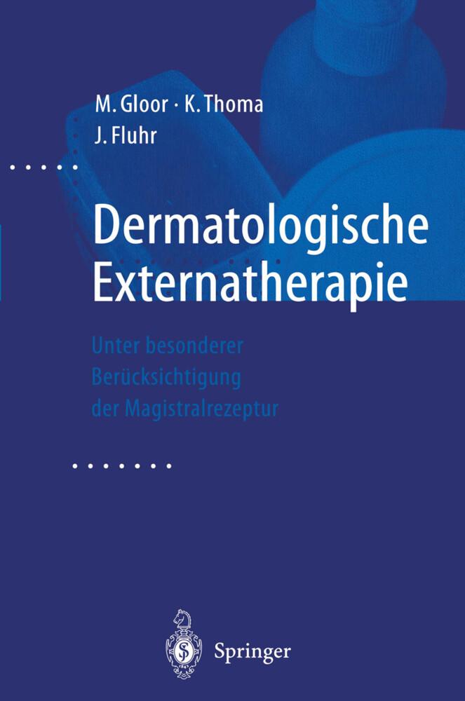 Dermatologische Externatherapie als Buch