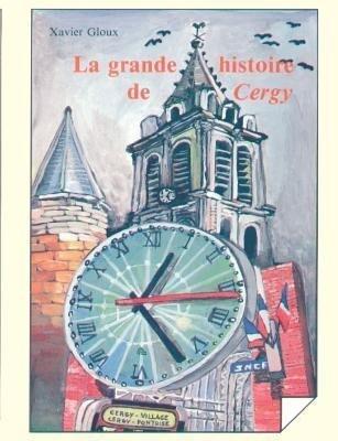 La grande histoire de Cergy als Buch (kartoniert)