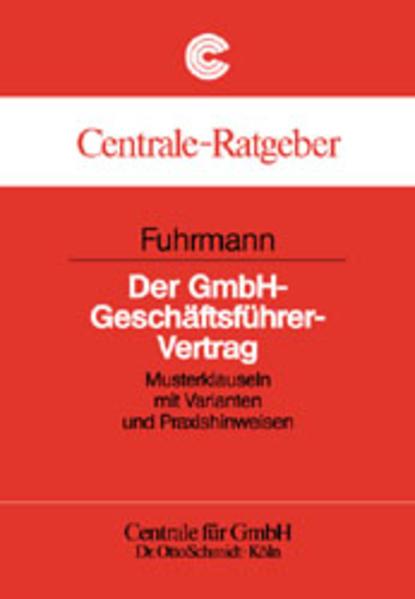 Der GmbH-Geschäftsführer-Vertrag als Buch (kartoniert)