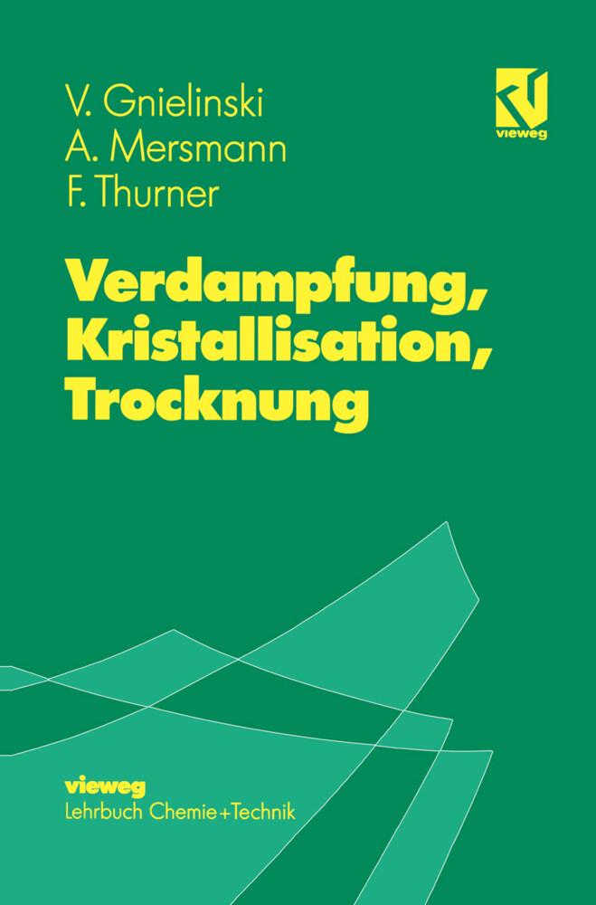 Verdampfung, Kristallisation, Trocknung als Buch
