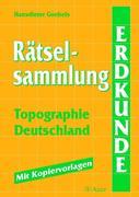 Rätselsammlung Topographie - Deutschland