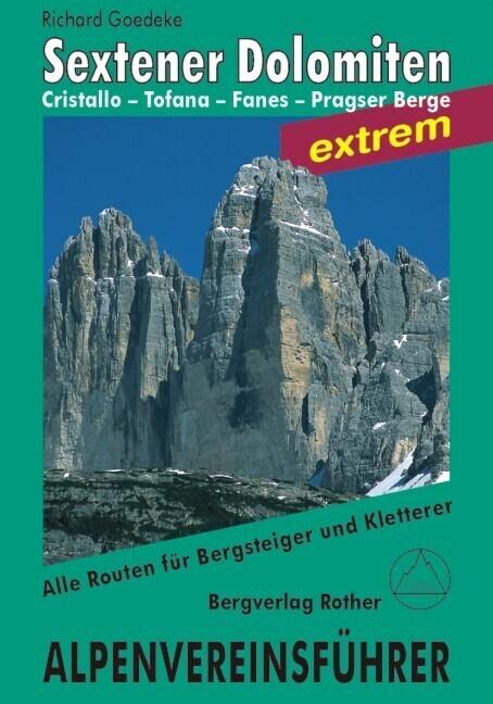 Sextener Dolomiten extrem. Alpenvereinsführer als Buch (gebunden)