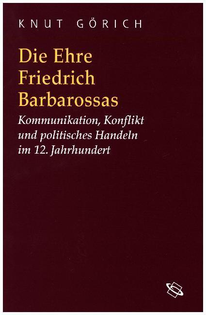 Die Ehre Friedrich Barbarossas als Buch
