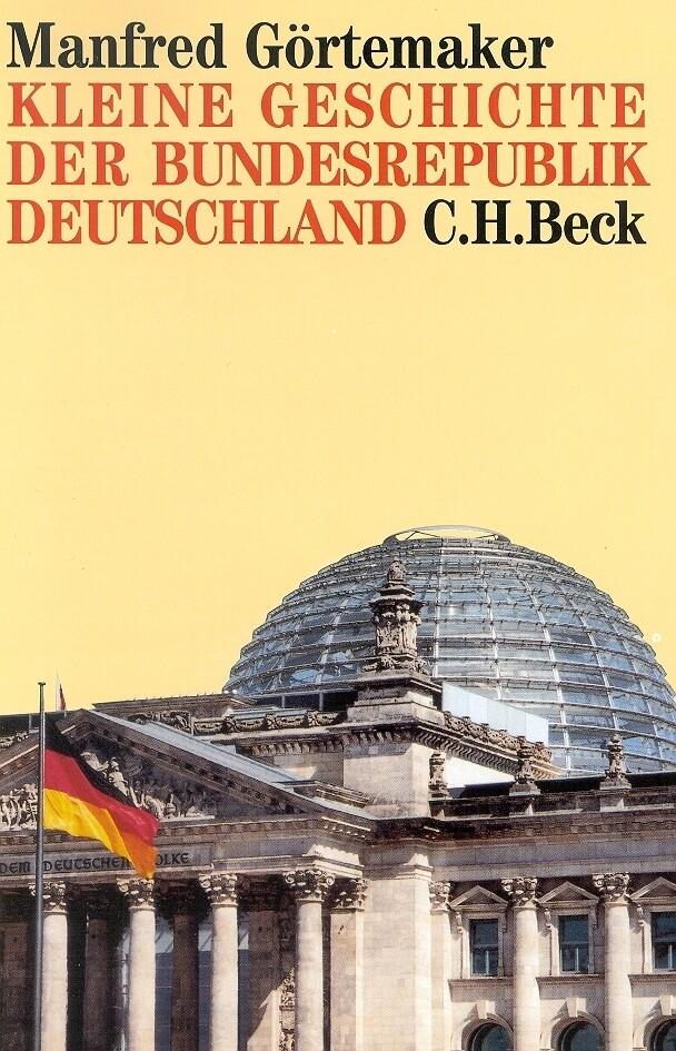 Kleine Geschichte der Bundesrepublik Deutschland als Buch