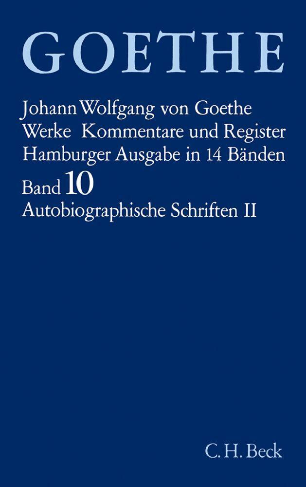 Autobiographische Schriften. Tl.2 als Buch