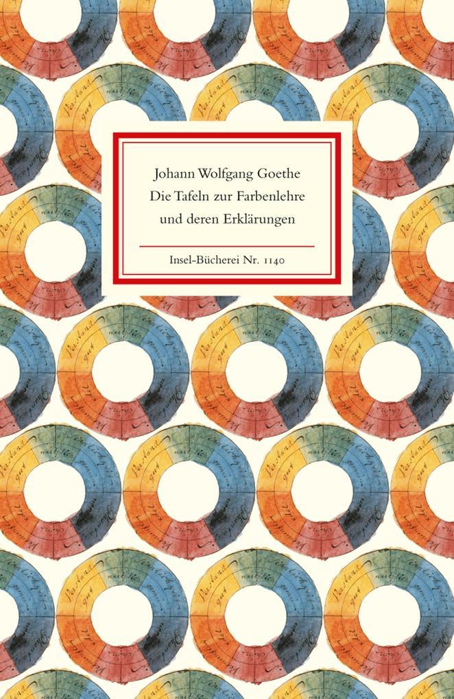 Die Tafeln zur Farbenlehre und deren Erklärungen als Buch