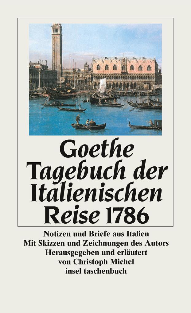 Tagebuch der Italienischen Reise 1786 als Taschenbuch