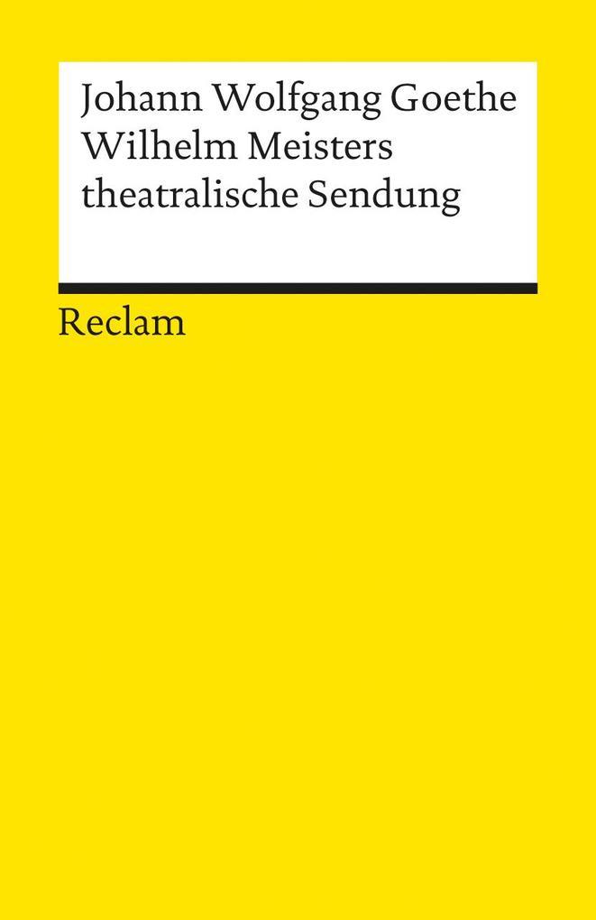 Wilhelm Meisters theatralische Sendung als Taschenbuch