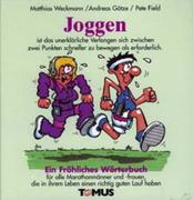 Joggen. Ein fröhliches Wörterbuch