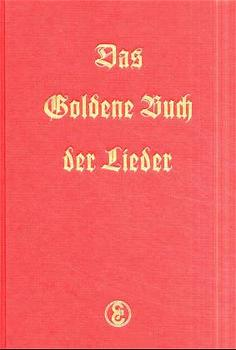Das Goldene Buch der Lieder als Buch von