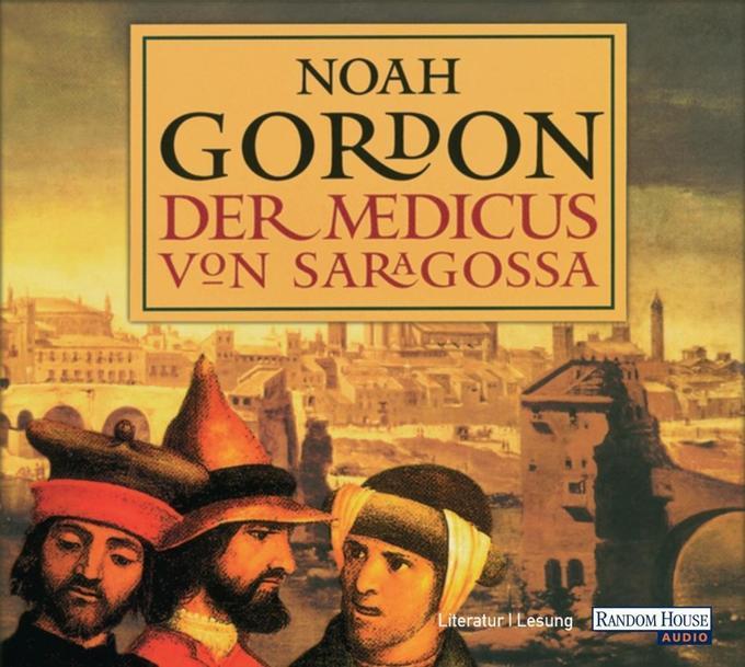 Der Medicus von Saragossa. 6 CDs als Hörbuch